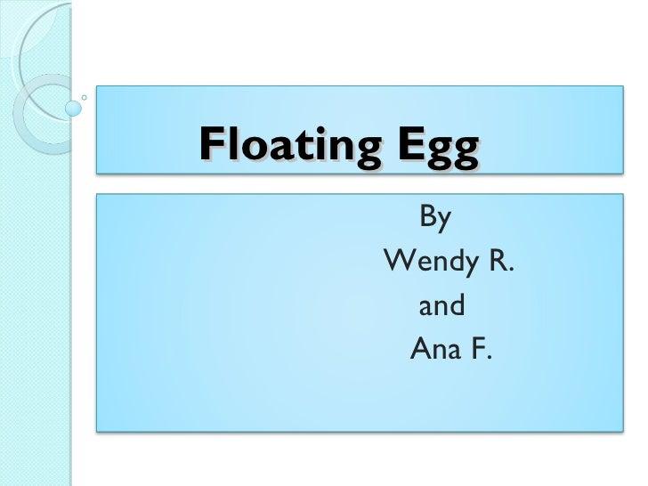 Floating Eggs