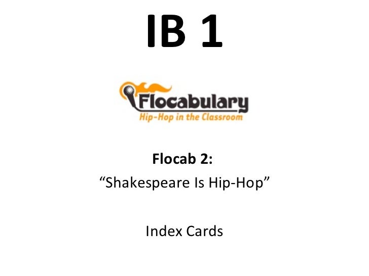 """IB 1 Flocab 2:  """" Shakespeare Is Hip-Hop"""" Index Cards"""