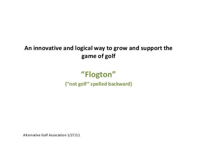 Launch of the Alternative Golf Association