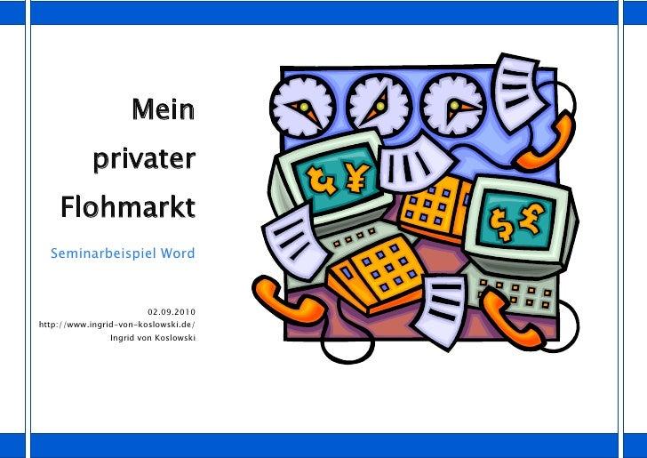 Mein            privater     Flohmarkt   Seminarbeispiel Word                            02.09.2010 http://www.ingrid-von-...