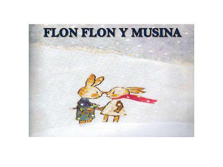 FLON FLON Y MUSINA<br />