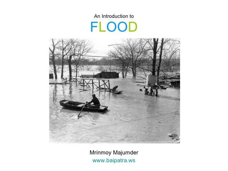 An Introduction to F L OO D Mrinmoy Majumder www.baipatra.ws