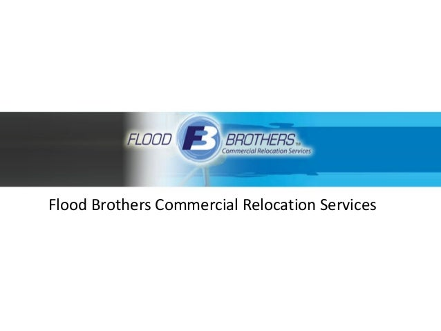 Flood Brothers Commercial Relocation Services