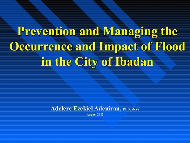 Prevention and Mitigating the Occurence and Impact of Flood in the City of Ibadan
