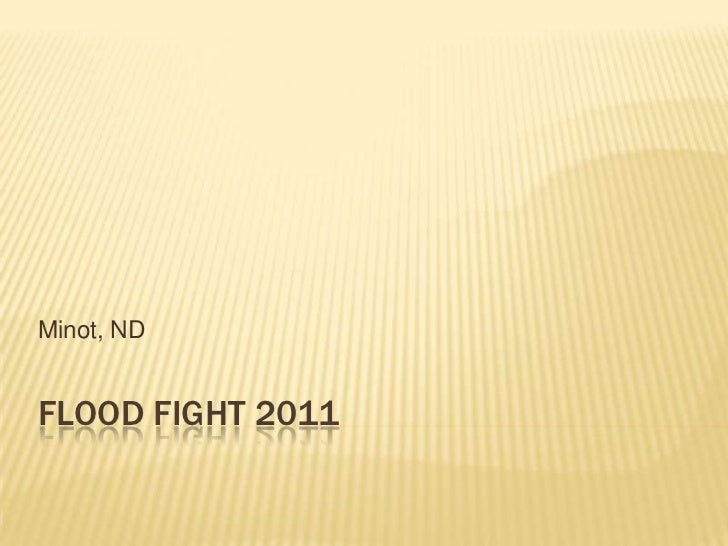 Flood Fight 2011<br />Minot, ND <br />