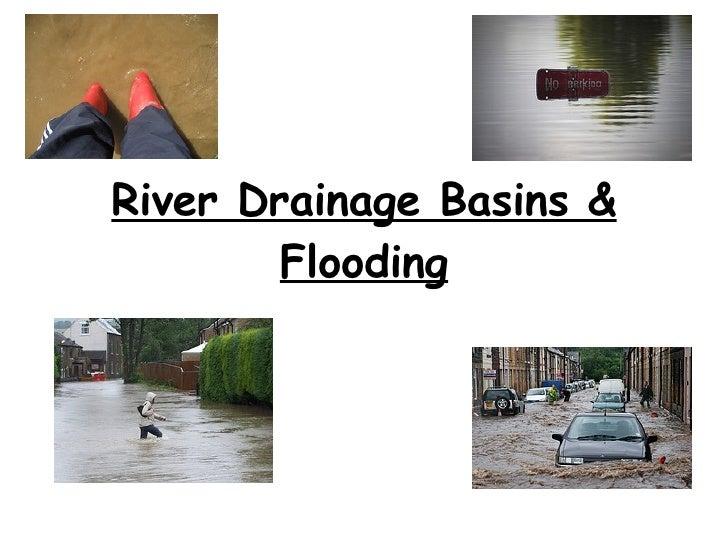 River Drainage Basins & Flooding