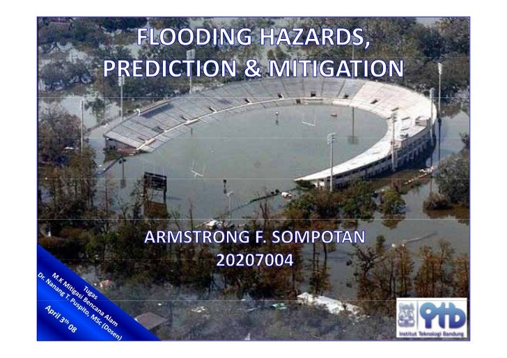 FLOODING HAZARDS, PREDICTION & MITIGATION