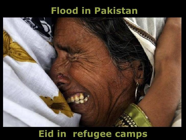 Flood in Pakistan     Eid in refugee camps