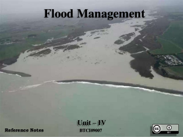 Flood Management Unit – IV BTCI09007Reference Notes