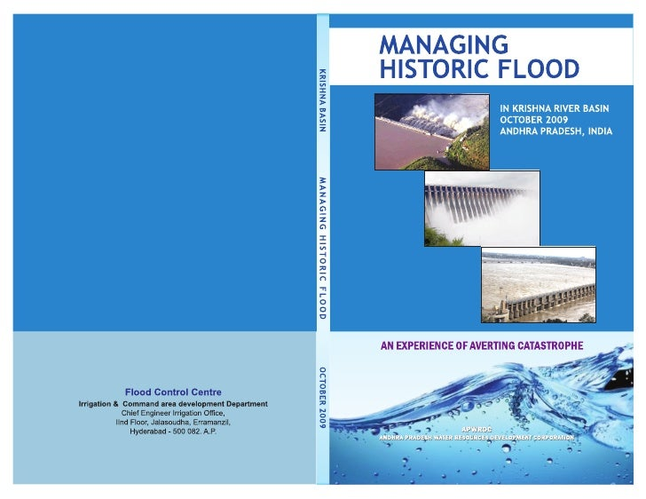 Acknowledgements  Managing historic flood in Krishna basin is a unique experience for the present generation of Engineers ...