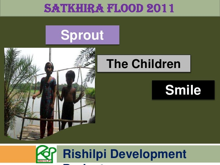 Satkhira Flood 2011<br />Sprout<br />The Children<br />Smile<br />Rishilpi Development Project<br />