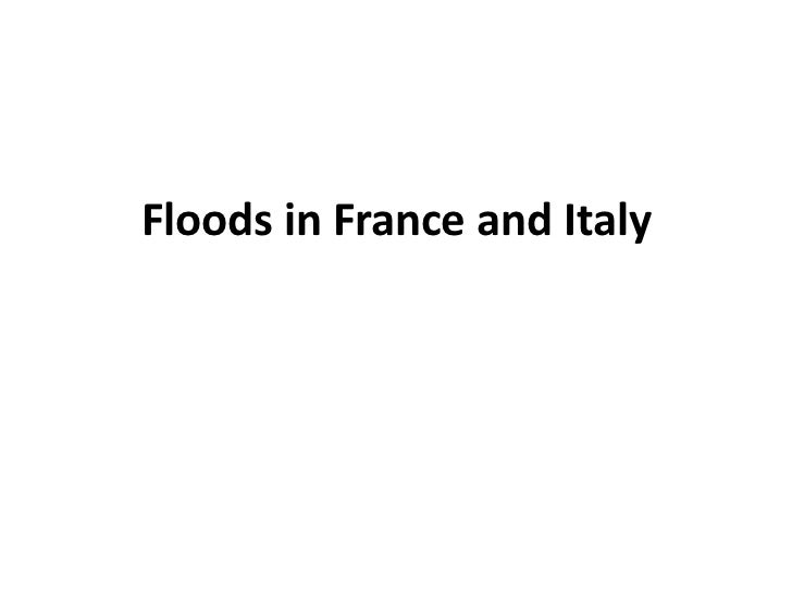 Floods in france and italy