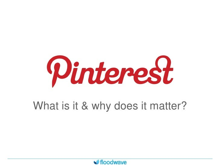 Pinterest and how to make Businesses Successful on Pinterest - An Analysis by floodwave social