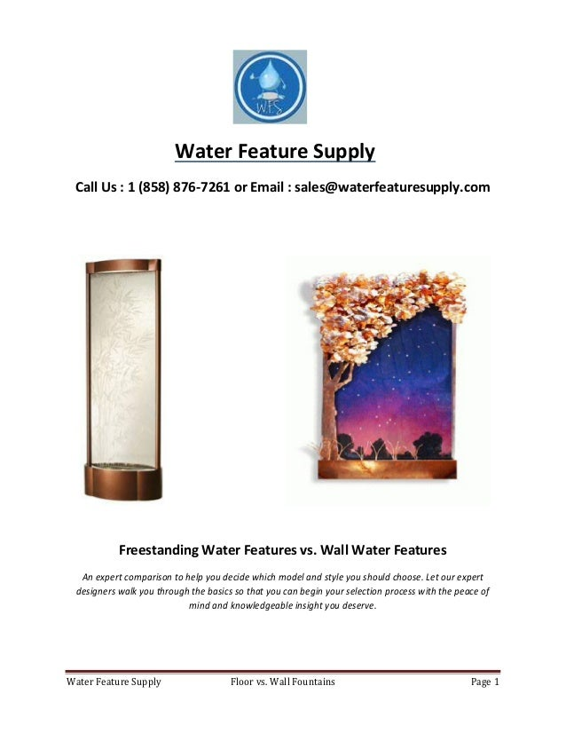 Floor Fountains vs. Wall Water Features - An In Depth Comparison