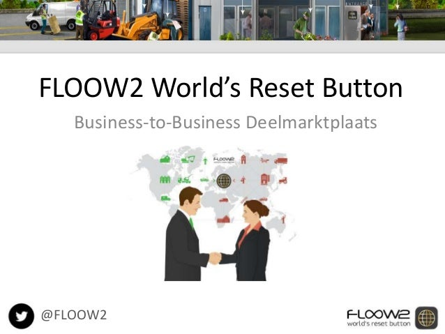 FLOOW2 World's Reset Button  Business-to-Business Deelmarktplaats  @FLOOW2