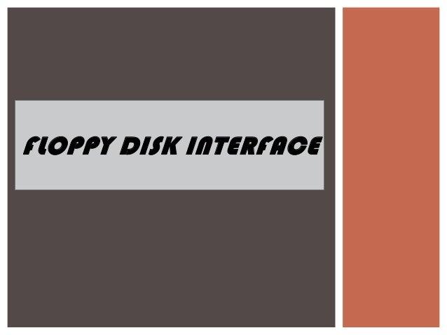 FLOPPY DISK INTERFACE