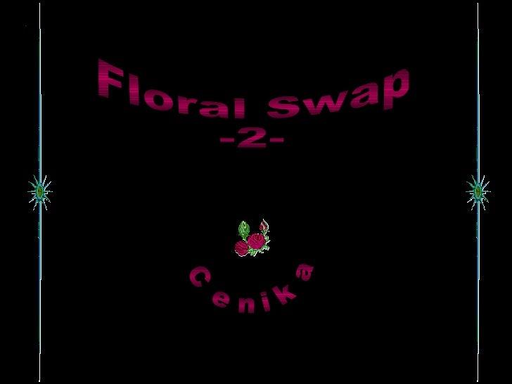 Floral Swap 2