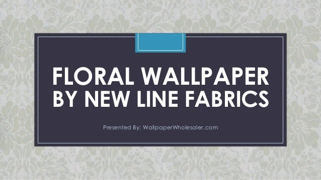 C FLORAL WALLPAPER BY NEW LINE FABRICS Presented By: WallpaperWholesaler.com