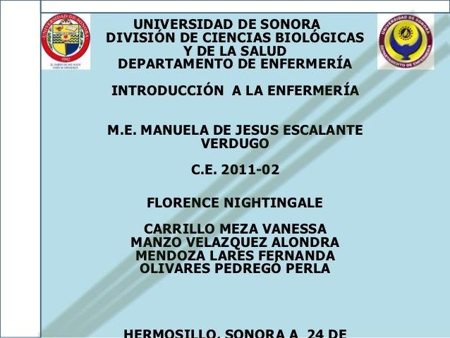 UNIVERSIDAD DE SONORADIVISIÓN DE CIENCIAS BIOLÓGICAS         Y DE LA SALUD DEPARTAMENTO DE ENFERMERÍAINTRODUCCIÓN A LA ENF...