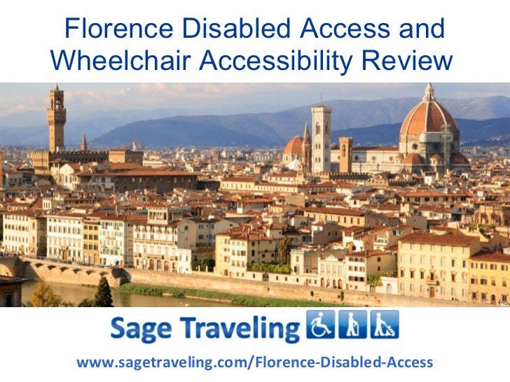 Florence Disabled Access andWheelchair Accessibility Review  www.sagetraveling.com/Florence-Disabled-Access