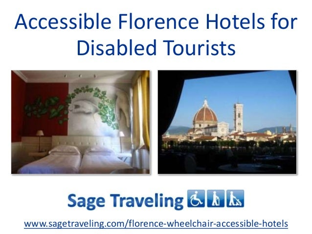 Accessible Florence Hotels for Disabled Tourists www.sagetraveling.com/florence-wheelchair-accessible-hotels