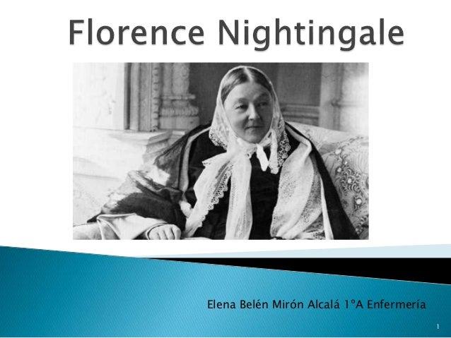 Elena Belén Mirón Alcalá 1ºA Enfermería  1