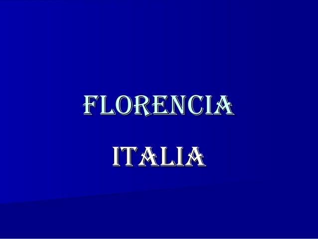 FlorenciaFlorencia italiaitalia
