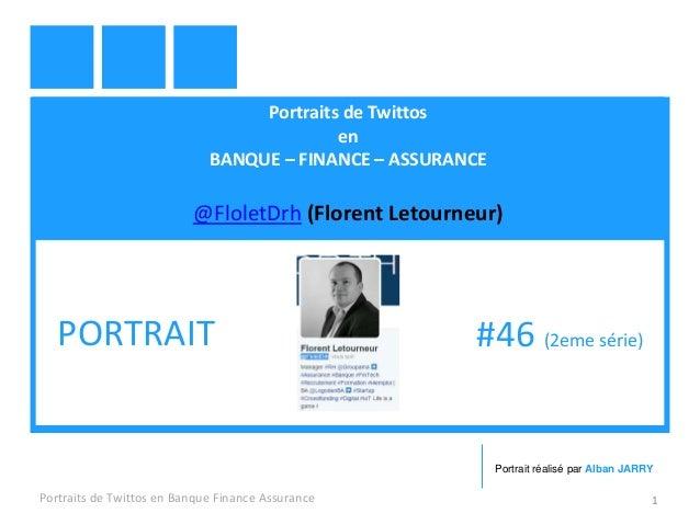 Portraits de Twittos en BANQUE – FINANCE – ASSURANCE @FloletDrh (Florent Letourneur) Portraits de Twittos en Banque Financ...
