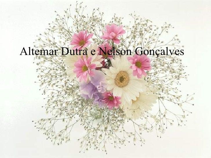 Altemar Dutra e Nelson Gonçalves
