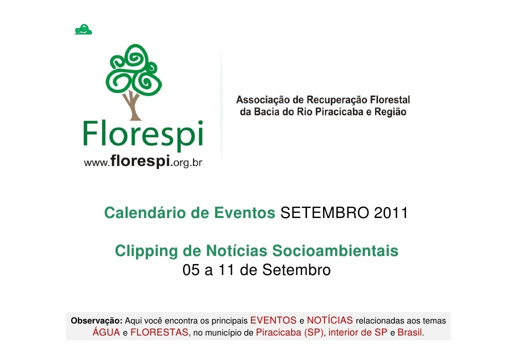 Calendário de Eventos SETEMBRO 2011          Clipping de Notícias Socioambientais                   05 a 11 de SetembroObs...