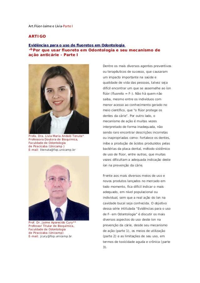 Art.Flúor‐JaimeeLívia‐ParteI ARTIGO Evidências para o uso de fluoretos em Odontologia Por que usar fluoreto em Odontol...