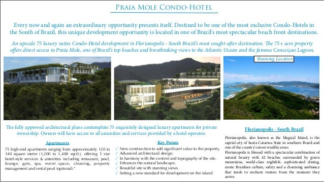 Praia Mole Condo-Hotel Every now and again an extraordinary opportunity presents itself. Destined to be one of the most ex...