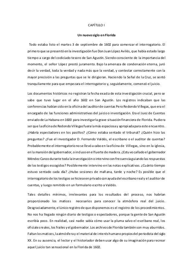 CAPÍTULO I Un nuevo siglo en Florida Todo estaba listo el martes 3 de septiembre de 1602 para comenzar el interrogatorio. ...