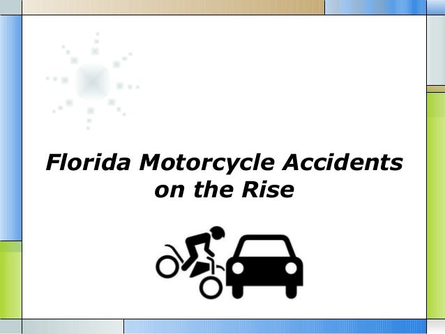 Florida Motorcycle Accidents on the Rise