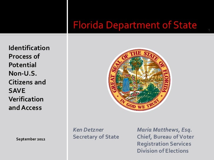 1IdentificationProcess ofPotentialNon-U.S.Citizens andSAVEVerificationand Access                   Ken Detzner          Ma...