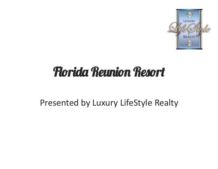 "F!""r#$% R&(#""( R&)""r*Presented by Luxury LifeStyle Realty"