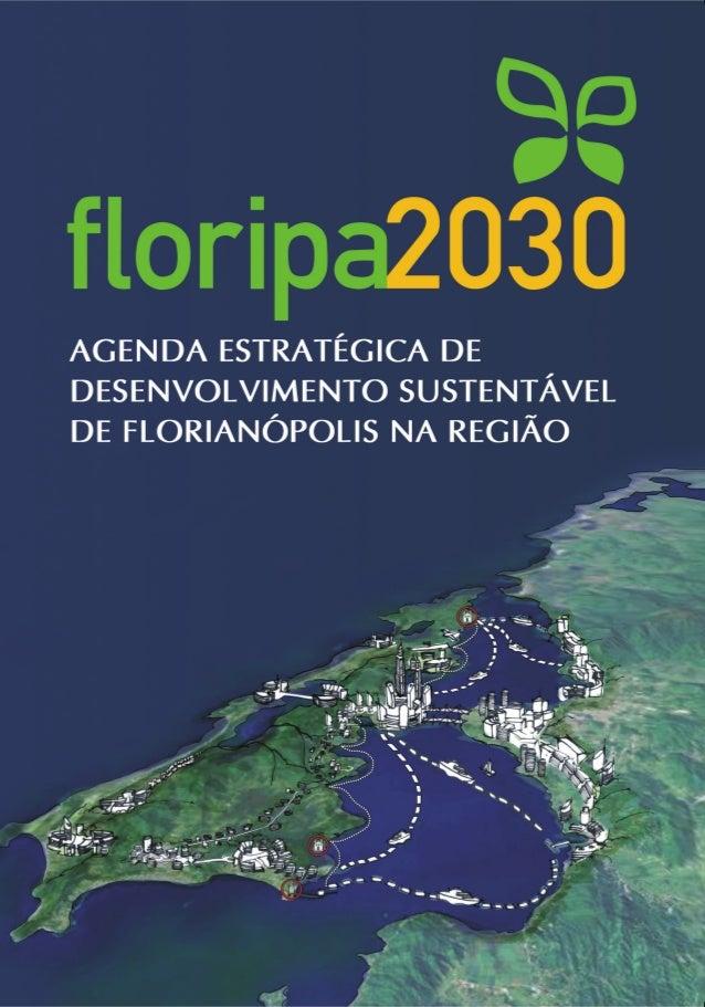Floripa 2030   Agenda Estratégica de Desenvovlimento Sustentável - 2 edição