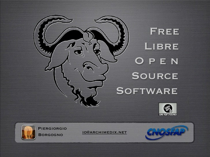Free                               Libre                             Open                             Source              ...