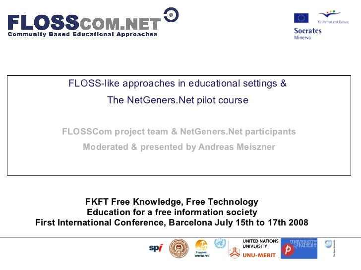 FLOSS-like approaches in educational settings & The NetGeners.Net pilot course
