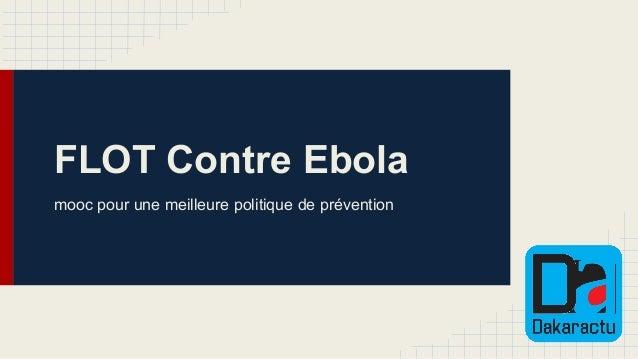 FLOT Contre Ebola mooc pour une meilleure politique de prévention