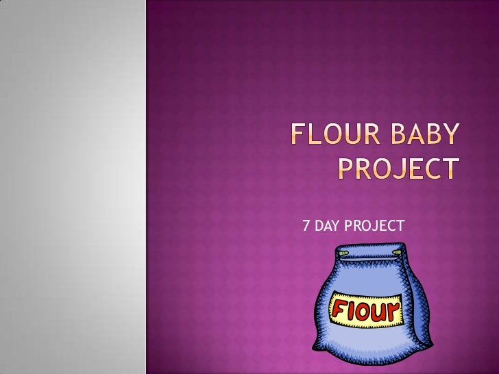 Flour baby project