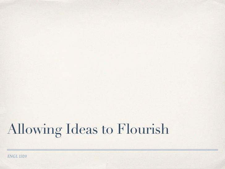 Flourishing ideas