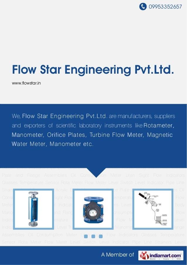 09953352657     Flow Star Engineering Pvt.Ltd.     www.flowstar.inRota Meter Flow Meter Level Switch Level Indicator Pipe ...