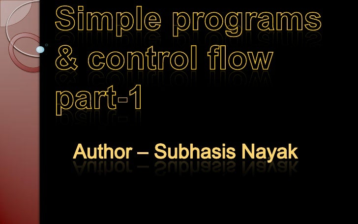    Statements & block    If Else    Else If    Switch    While Loop    For loop    Do while loop    Break & contin...