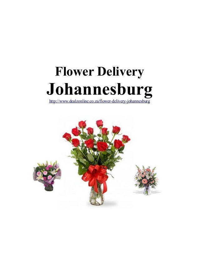 Flower Delivery  Johannesburg http://www.dealzonline.co.za/flower-delivery-johannesburg