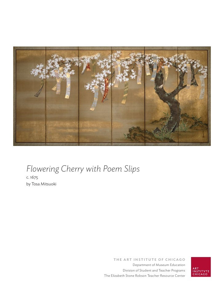 Flowering Cherry with Poem Slips c. 1675 by Tosa Mitsuoki                                The ArT InsTITuTe of ChICAgo     ...