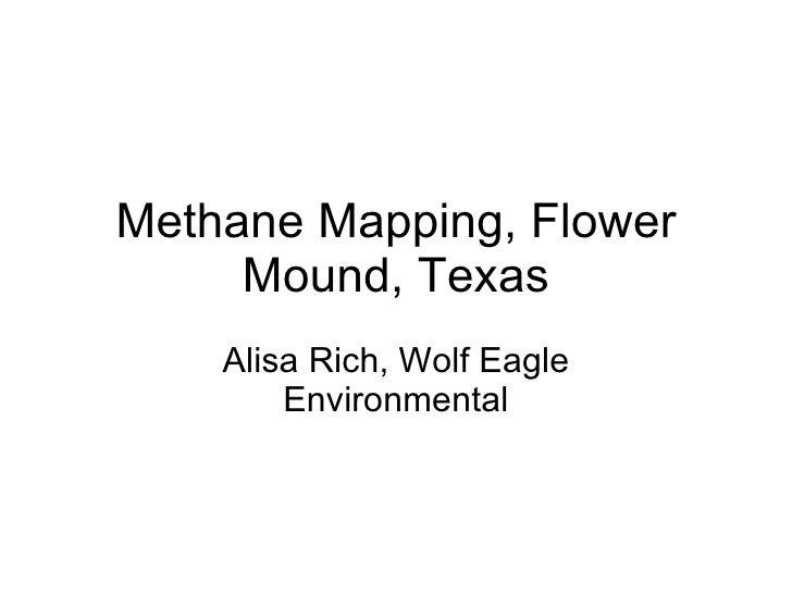 Methane Mapping, Flower Mound, Texas Alisa Rich, Wolf Eagle Environmental