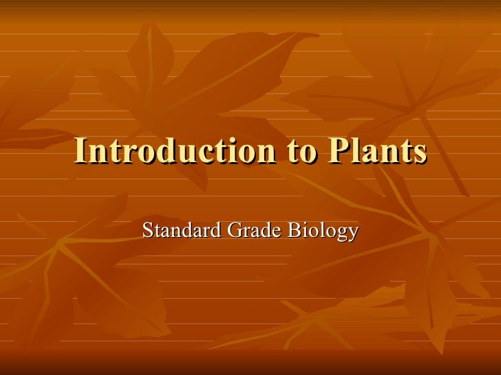 Introduction to Plants Standard Grade Biology