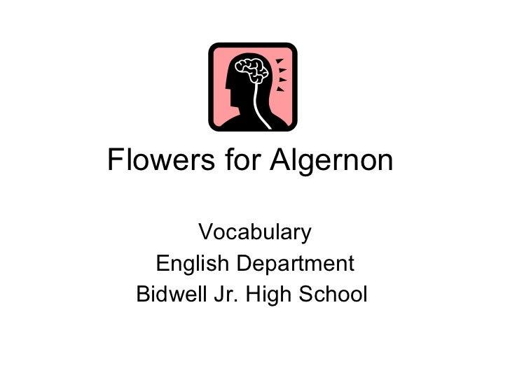 Flowers for Algernon  Vocabulary English Department Bidwell Jr. High School