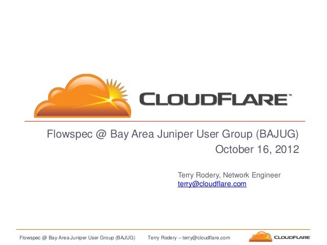 Flowspec @ Bay Area Juniper User Group (BAJUG)